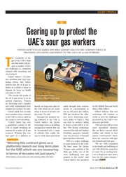 Gearing up to protect the UAE's sour gas workers – Oil& Gas Middle East