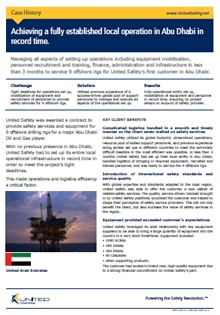 Established local operations in Abu Dhabi in record time